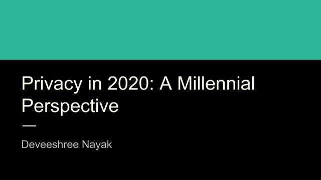 Privacy-2020: A Millennial Perspective