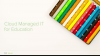 Cloud-Managed IT for Education