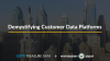 Demystifying Customer Data Platforms, with Winterberry Group