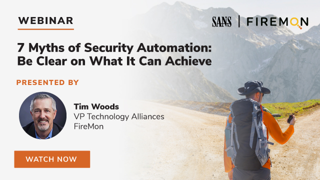 7 Myths of Security Automation: Be Clear on What It Can Achieve