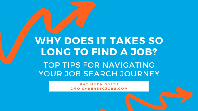 Why Does It Take So Long to Find a Job? Thoughts for Your 2020 Career Search