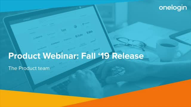 OneLogin Fall 2019 Product Webinar