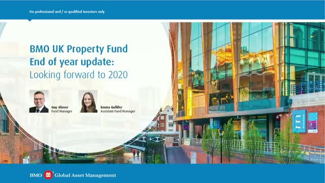 BMO UK Property Fund. End of year update: Looking forward to 2020