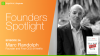 Founders Spotlight: Marc Randolph, Founder & first CEO of Netflix