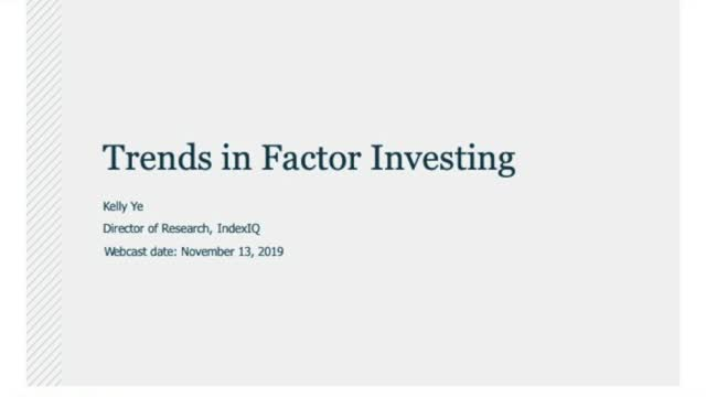 Trends in Factor Investing