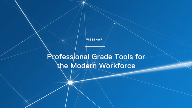 Professional Grade Tools for the Modern Workforce
