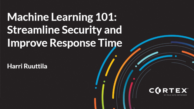Machine Learning 101: Streamline Security and Improve Response Time