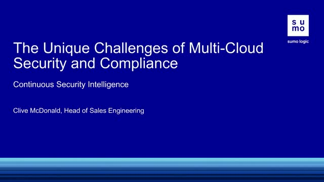 The Unique Challenges of Multi-Cloud Security and Compliance