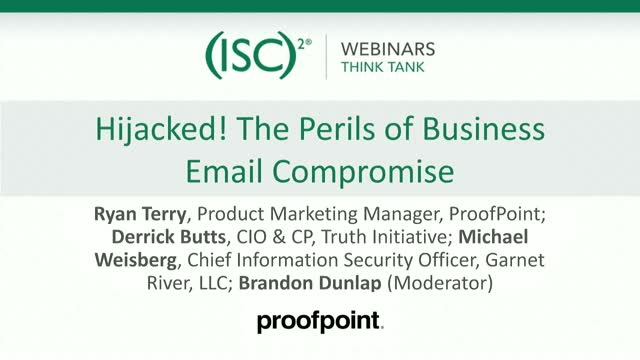 Hijacked! The Perils of Business Email Compromise