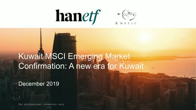 Kuwait Inclusion in MSCI Emerging Markets Index Marks New Era for ETF Investment
