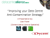 Improving your Data Centre Anti-Contamination Strategy
