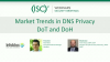 Market Trends in DNS Privacy, DoT and DoH