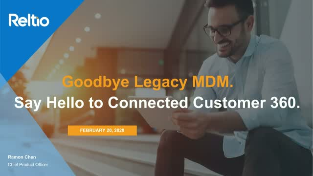 Goodbye Legacy MDM. Say Hello to Connected Customer 360.