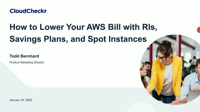 How to Lower Your AWS Bill with RIs, AWS Savings Plans, and Spot Instances
