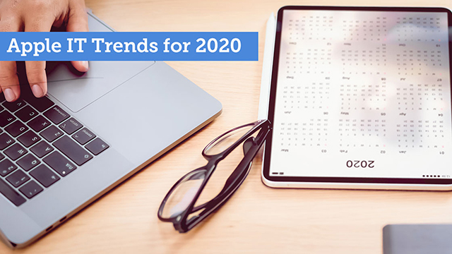 Apple IT Trends for 2020