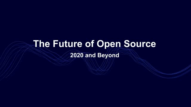 The Future of Open Source 2020 + Beyond