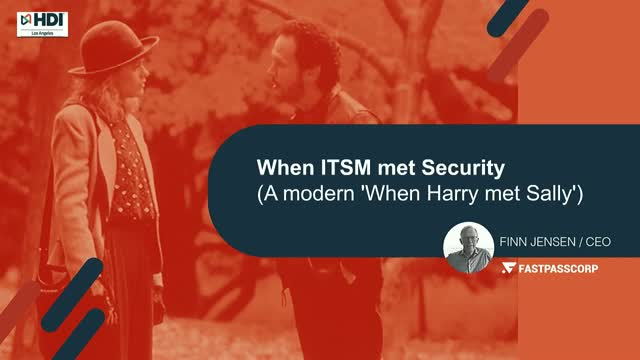 When ITSM Met Security (A Modern 'When Harry Met Sally')