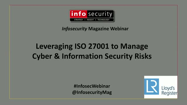 Leveraging ISO 27001 to Manage Cyber & Information Security Risks