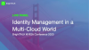 Identity Management in a Multi-Cloud World