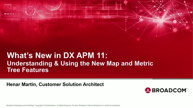 What's New in DX APM: Understanding & Using the New Map and Metric Tree Features