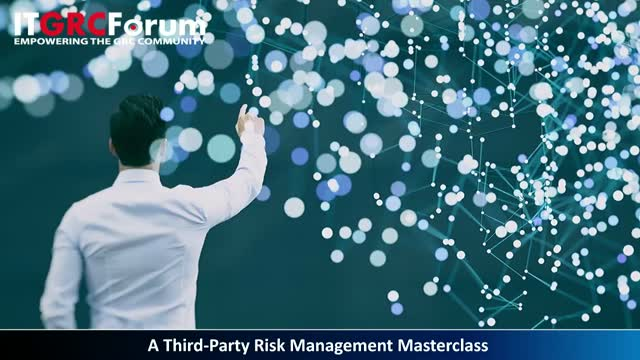 A Third-Party Risk Management Masterclass