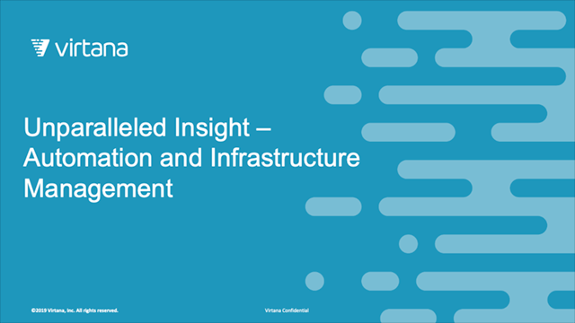 Unparalleled Insight – Automation and Infrastructure Management