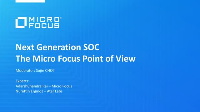 Next Generation SOC: The Micro Focus Point of View
