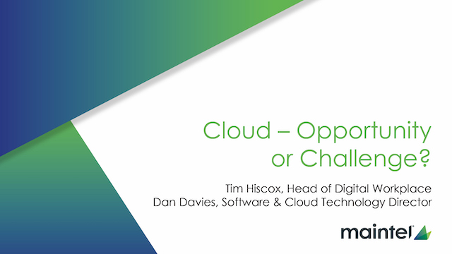 Cloud - Opportunity or Challenge?