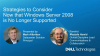 Strategies to Consider Now that Windows Server 2008 is No Longer Supported