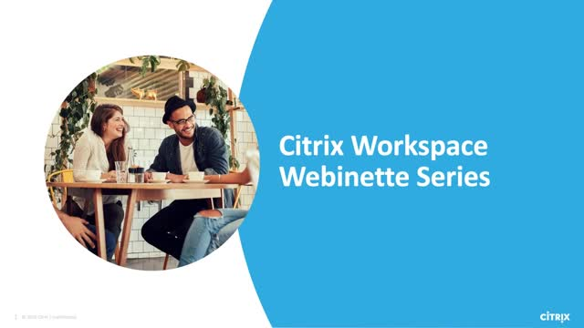 Exploring Citrix Workspace - Episode 1: SSO