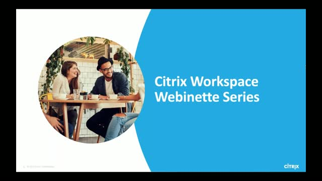 Exploring Citrix Workspace - Episode 2: Content Collaboration