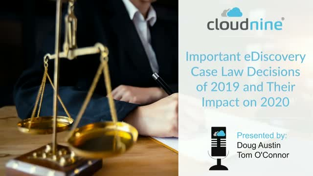 Important eDiscovery Case Law Decisions of 2019 and Their Impact on 2020