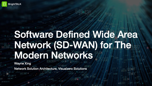 Software Defined Wide Area Network (SD-WAN) for The Modern Networks
