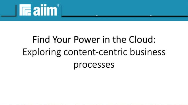 Find your power in the cloud: Exploring content-centric business processes