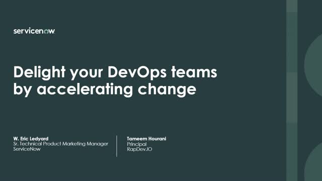 Delight your DevOps teams by accelerating change