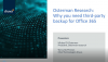 Osterman Research: Why you need a third-party backup for Office 365