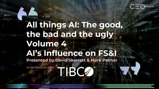 AI's Impact on Financial Service & Insurance - The Good, The Bad & The Ugly