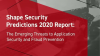 Shape Security Predictions 2020 Report: Emerging Threats to Application Security