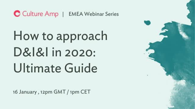 How to approach D&I&I in 2020: Ultimate Guide