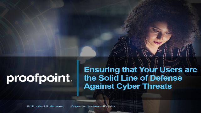 Ensuring that Your Users are the Solid Line of Defense Against Cyber Threats