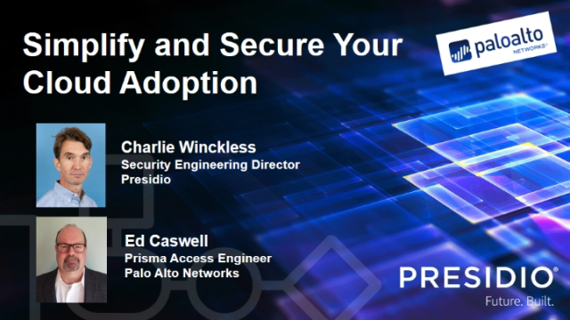 Simplify and Secure Your Cloud Adoption