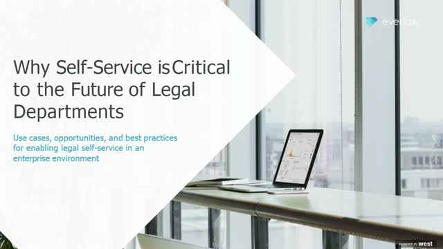 Why Self-Service is Critical to the Future of Legal Departments