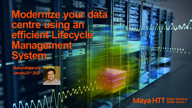 Modernize your data center using an efficient Lifecycle Management System