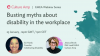 Busting myths about disability in the workplace: Starter Guide