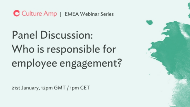 Panel Discussion: Who is responsible for employee engagement?