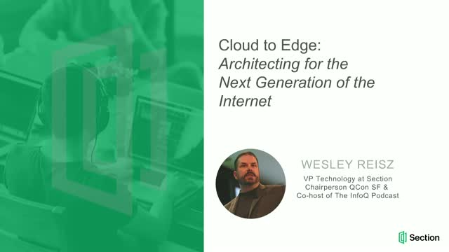 Cloud to Edge: Architecting for the Next Generation of the Internet