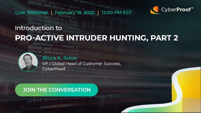 Pro-Active Intruder Hunting – Part 2
