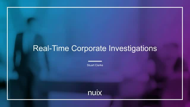 Real-Time Corporate Investigations