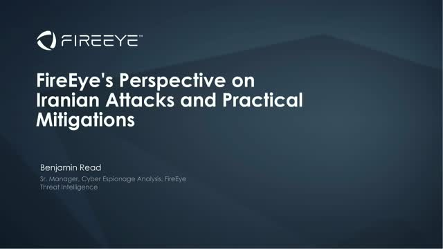 FireEye's Perspective on Iranian Attacks and Practical Mitigations