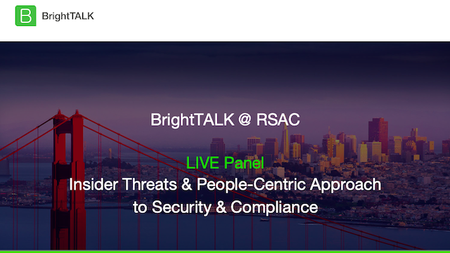 Insider Threats & People-Centric Approach to Security & Compliance